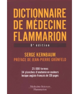 DICTIONNAIRE DE MÉDECINE FLAMMARION 8e édition