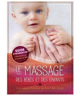 LE MASSAGE DES BÉBÉS ET DES ENFANTS