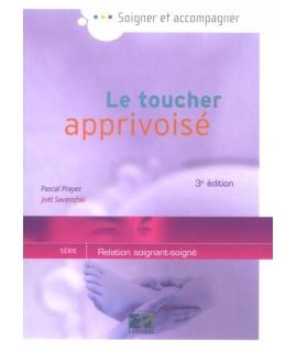 LE TOUCHER APPRIVOISÉ 3e édition