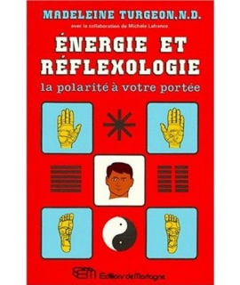 Energie et réfloxologie - La polarité à votre porté